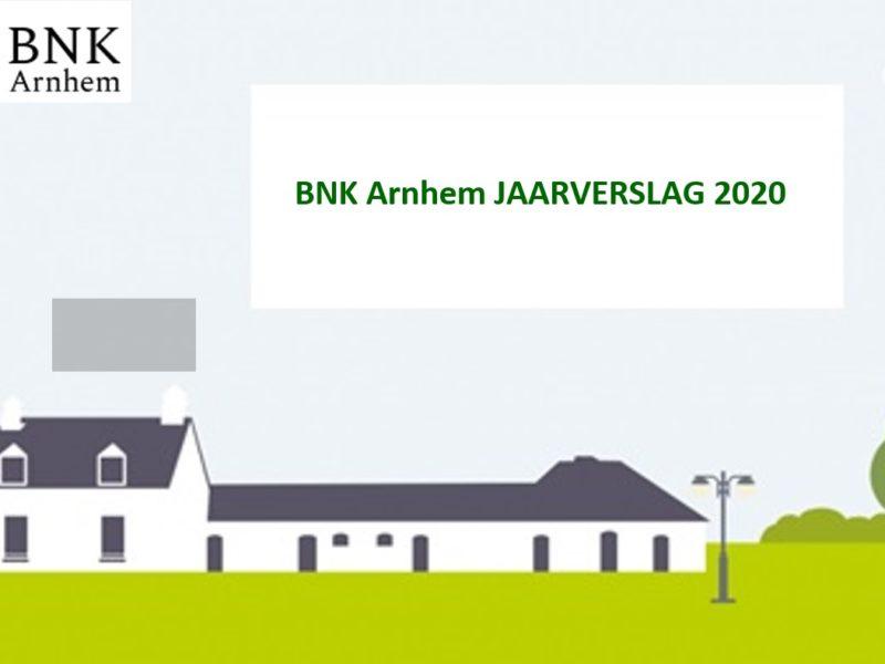 Jaarverslag 2020 BNK Arnhem gepubliceerd.